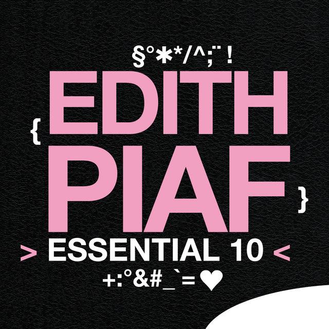 Edith Piaf: Essential 10