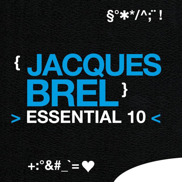Jacques Brel: Essential 10