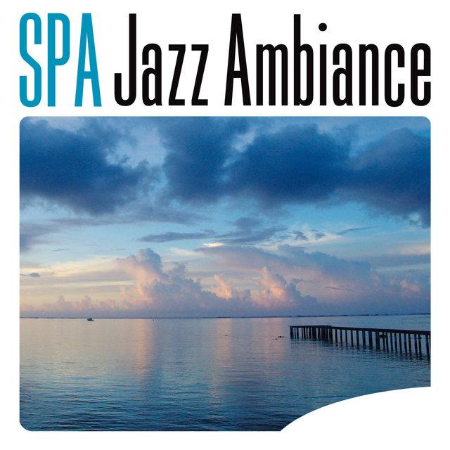 SPA Jazz Ambiance