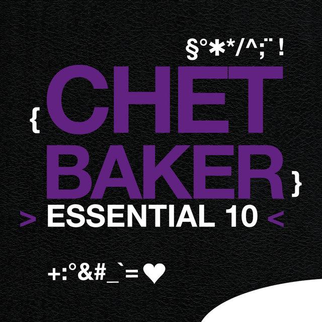 Chet Baker: Essential 10