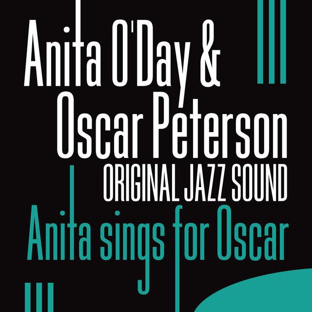 Original Jazz Sound:Anita Sings for Oscar