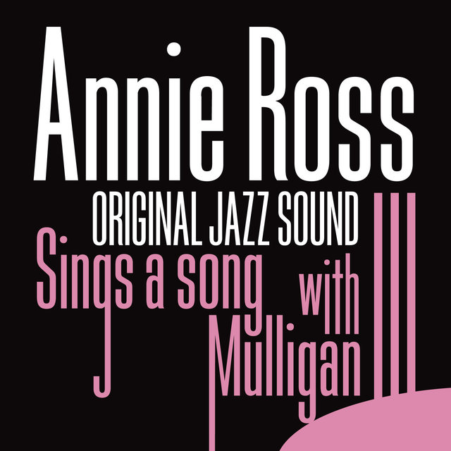 Couverture de Original Jazz Sound:Sings a Song With Mulligan