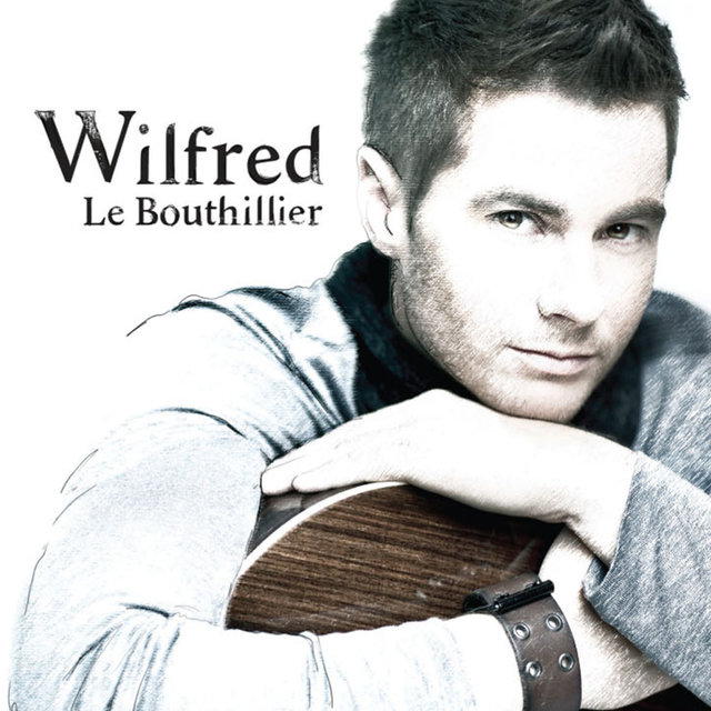 Wilfred Le Bouthillier - EP