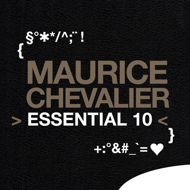 Maurice Chevalier: Essential 10