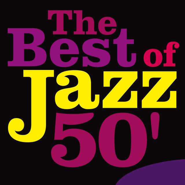 The Best of Jazz 50'