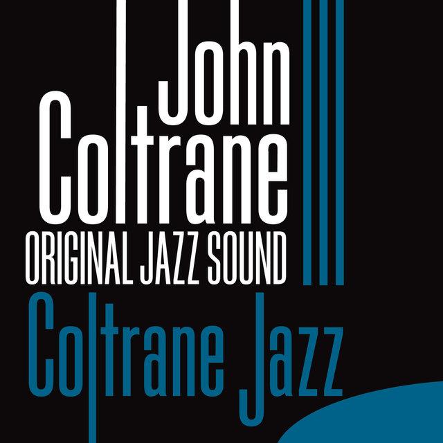 Original Jazz Sound:Coltrane Jazz