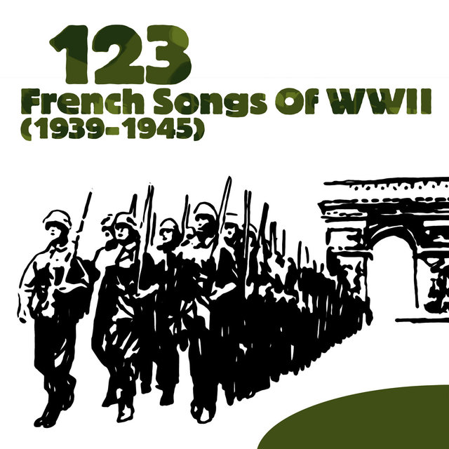 Couverture de 123 French Songs of WWII (1939-1945)
