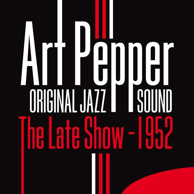 Original Jazz Sound:The Late Show - 1952