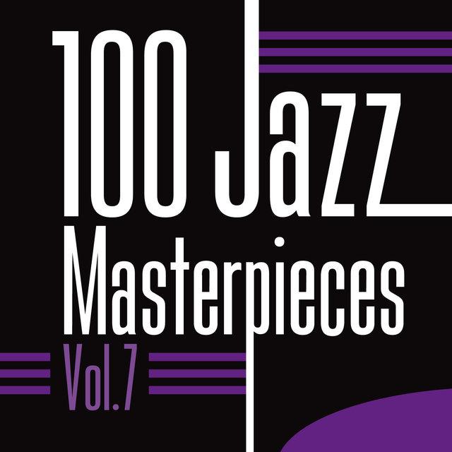 100 Jazz Masterpieces, Vol. 7