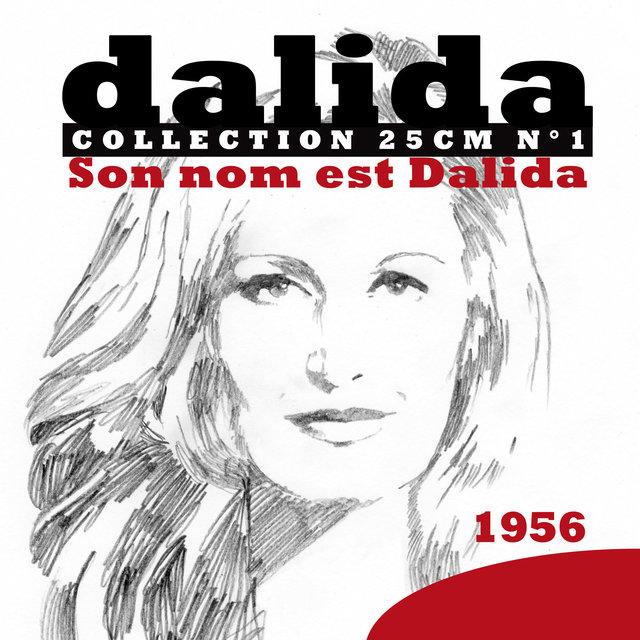Collection 25cm, No. 1: Son nom est Dalida (1956)