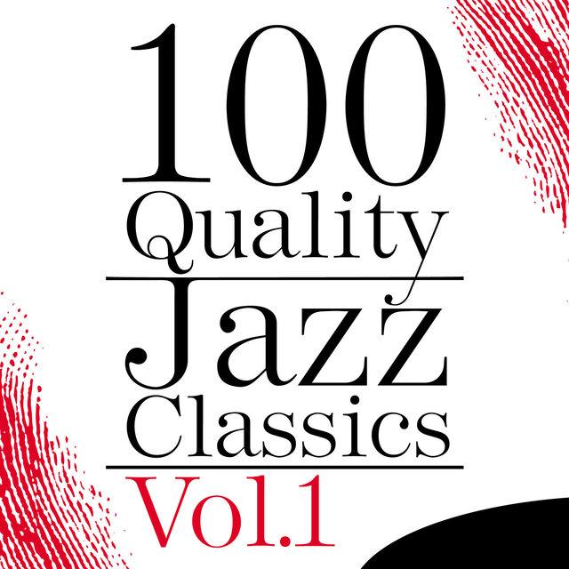 Couverture de 100 Quality Jazz Classics, Vol. 1