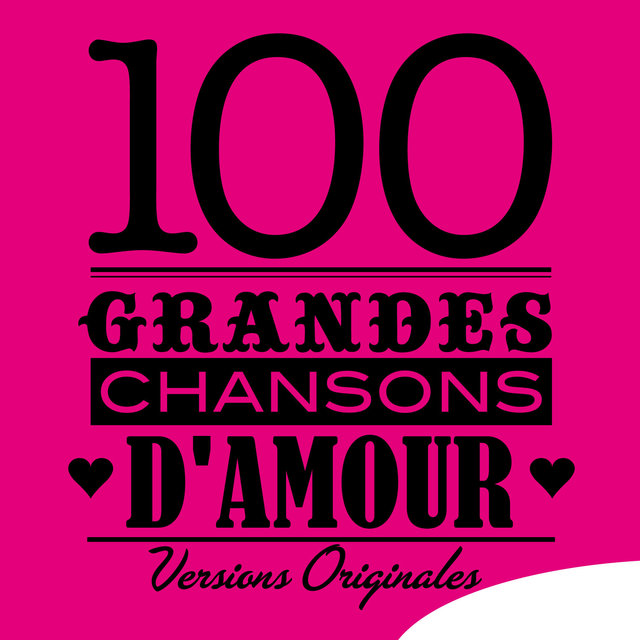 Couverture de 100 grandes chansons d'amour (Versions originales)