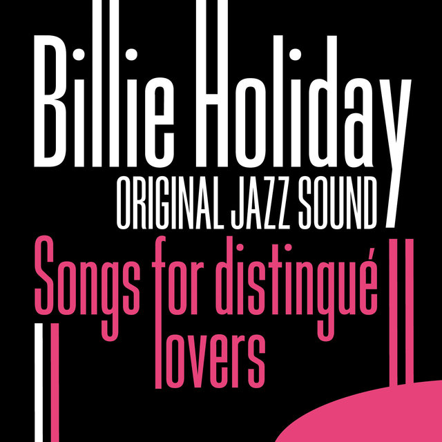 Original Jazz Sound:Songs for Distingué Lovers