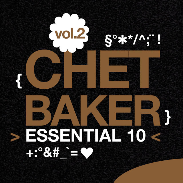 Chet Baker: Essential 10, Vol. 2