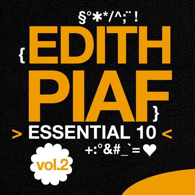 Edith Piaf: Essential 10, Vol. 2