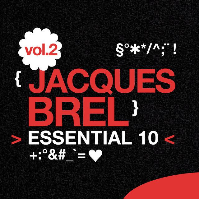 Jacques Brel: Essential 10, Vol. 2