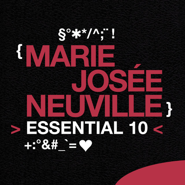 Marie-Josée Neuville: Essential 10