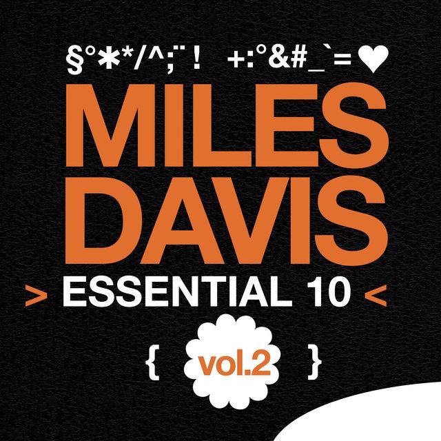 Miles Davis: Essential 10, Vol. 2