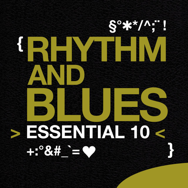 Rhythm and Blues: Essential 10
