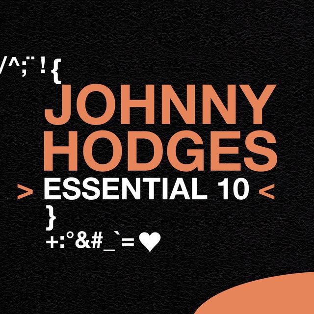 Johnny Hodges: Essential 10