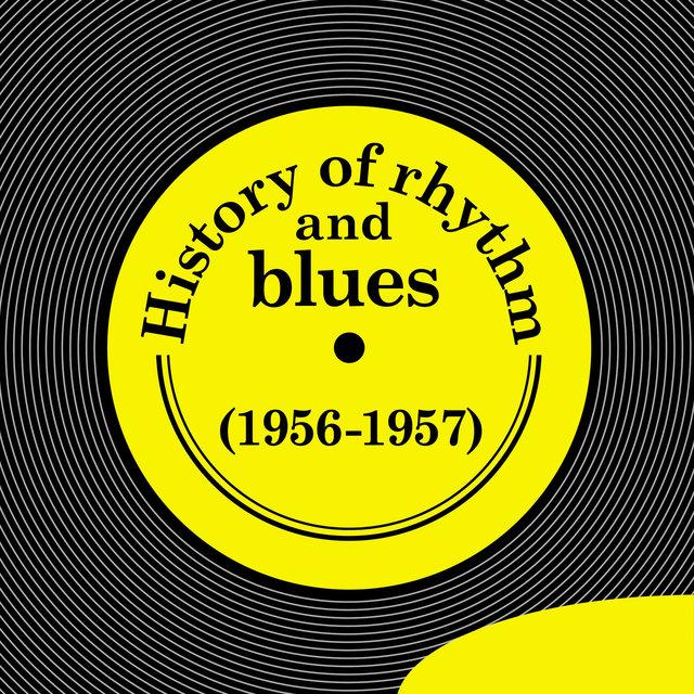 History of Rhythm & Blues (1956-1957)