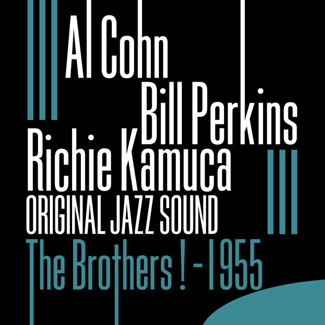 Original Jazz Sound:The Brothers ! - 1955