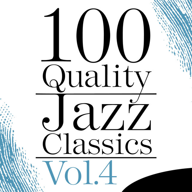 100 Quality Jazz Classics, Vol. 4