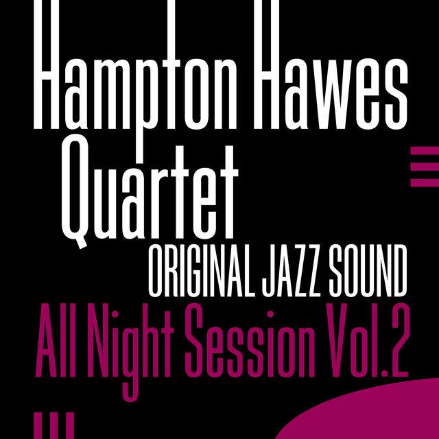 Original Jazz Sound:All Night Session, Vol. 2