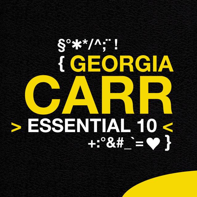 Georgia Carr: Essential 10