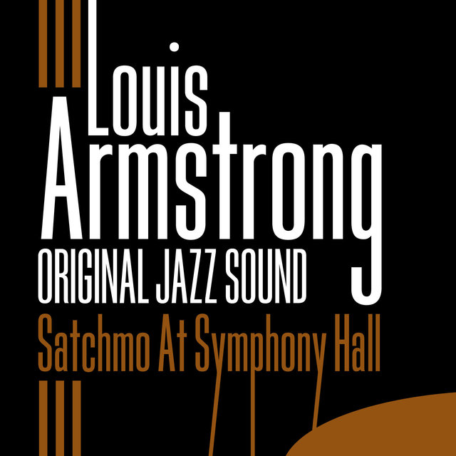 Original Jazz Sound: Satchmo At Symphony Hall