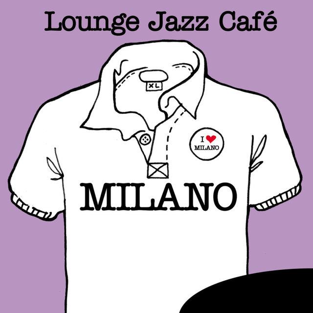 Couverture de Lounge Jazz Café - Milano