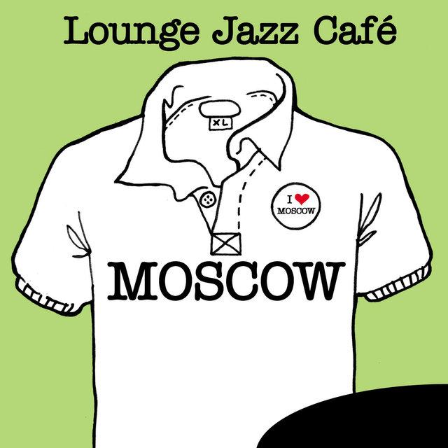 Couverture de Lounge Jazz Café - Moscow