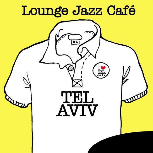 Lounge Jazz Café - Tel Aviv