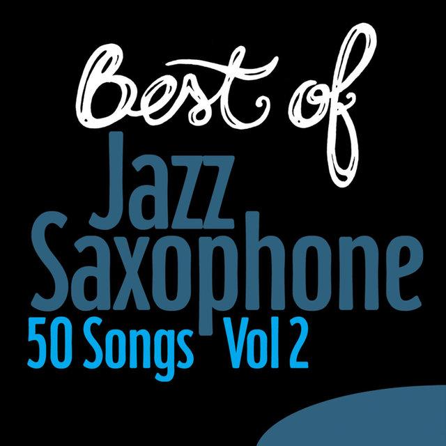 Couverture de Best of Jazz Saxophone Vol.2 - 50 Songs