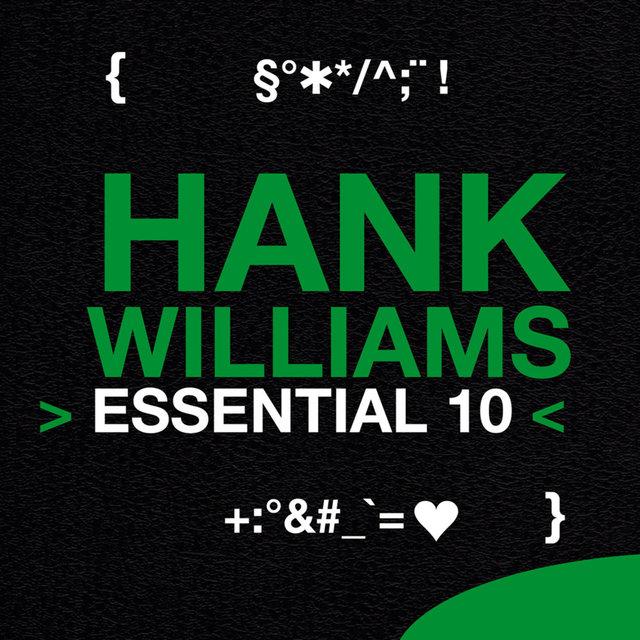 Hank Williams: Essential 10