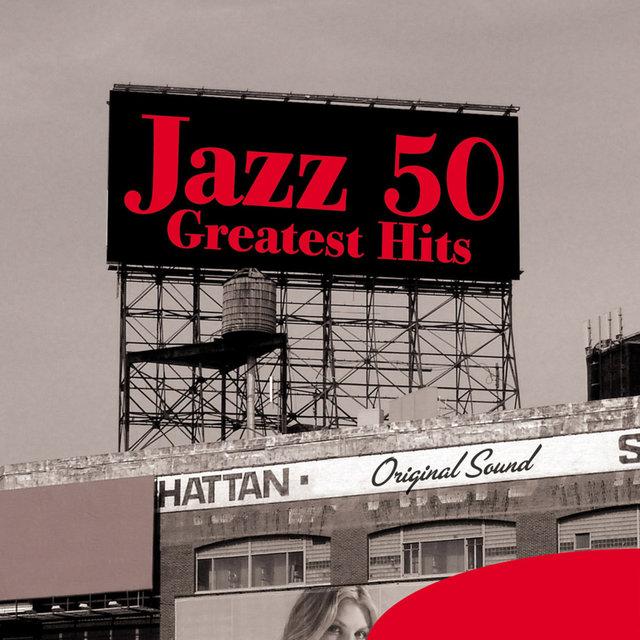 Couverture de Jazz 50 Greatest Hits (Original Sound)