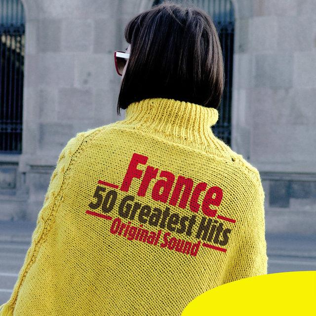 Couverture de France - 50 Greatest Hits (Original Sound)