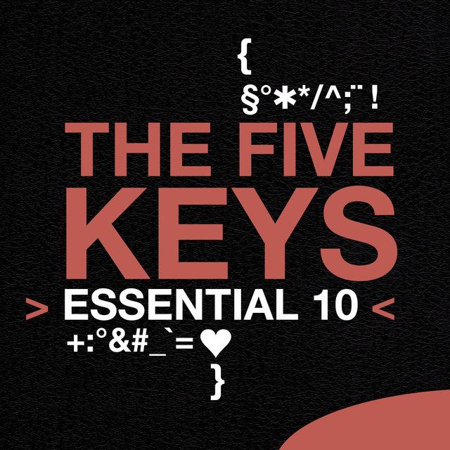 The Five Keys: Essential 10