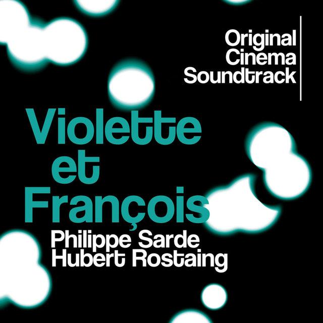 Couverture de Violette et François (Original Cinema Soundtrack)