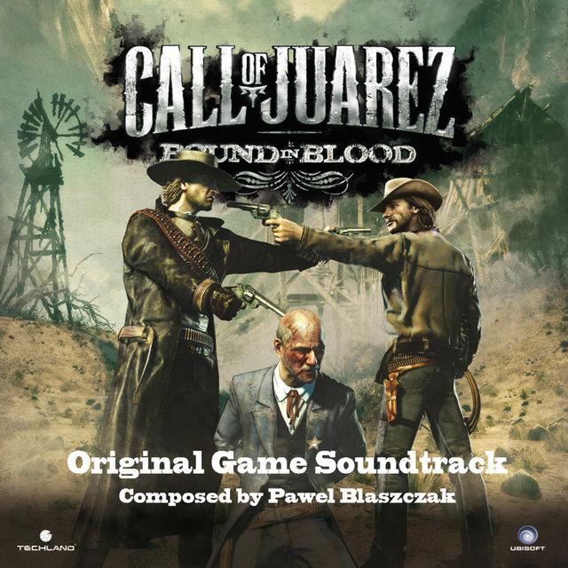 Call of Juarez: Bound In Blood (Original Game Soundtrack)