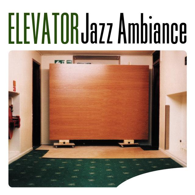 Elevator Jazz Ambiance