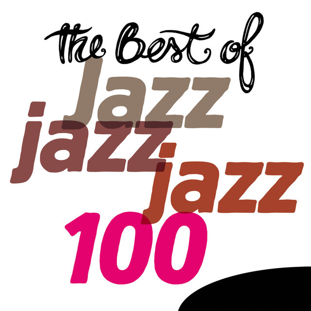 Couverture de The Best of Jazz - 100 Songs