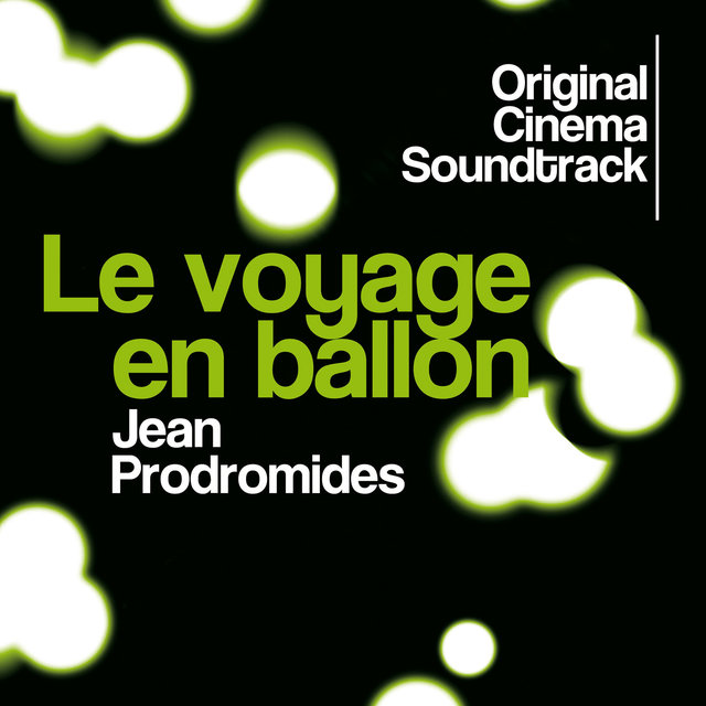 Le voyage en ballon (Original Cinema Soundtrack)