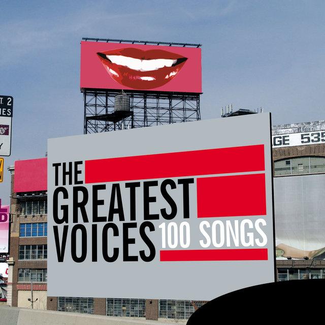 Couverture de The Greatest Voices - 100 Songs