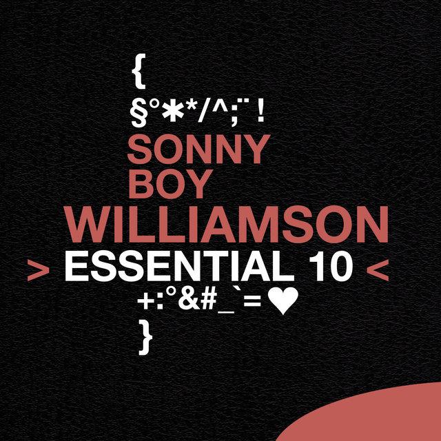 Sonny Boy Williamson: Essential 10