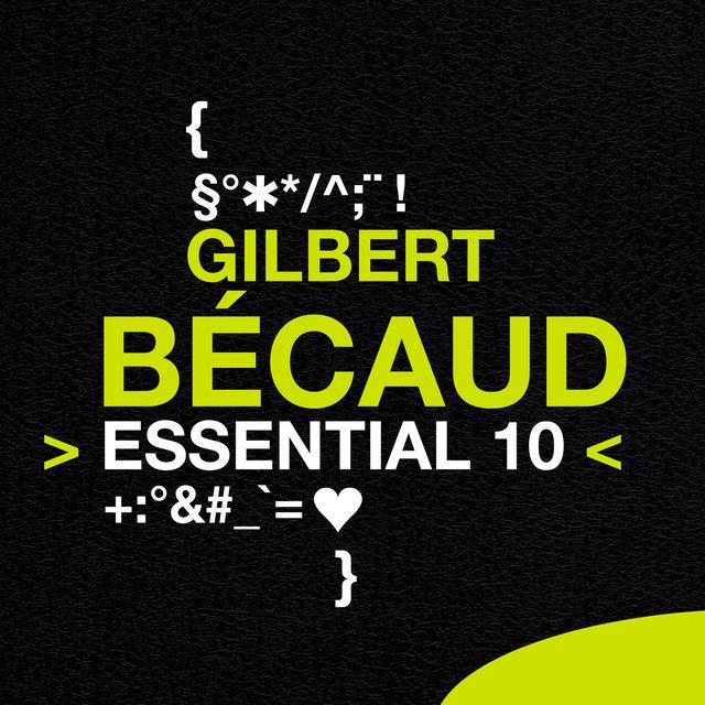 Gilbert Bécaud: Essential 10