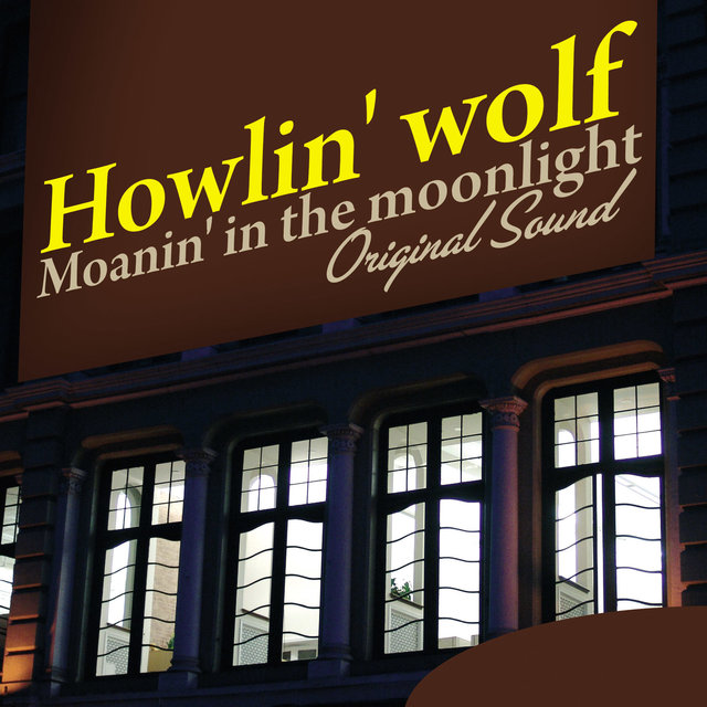 Moanin' In the Moonlight (Original Sound)