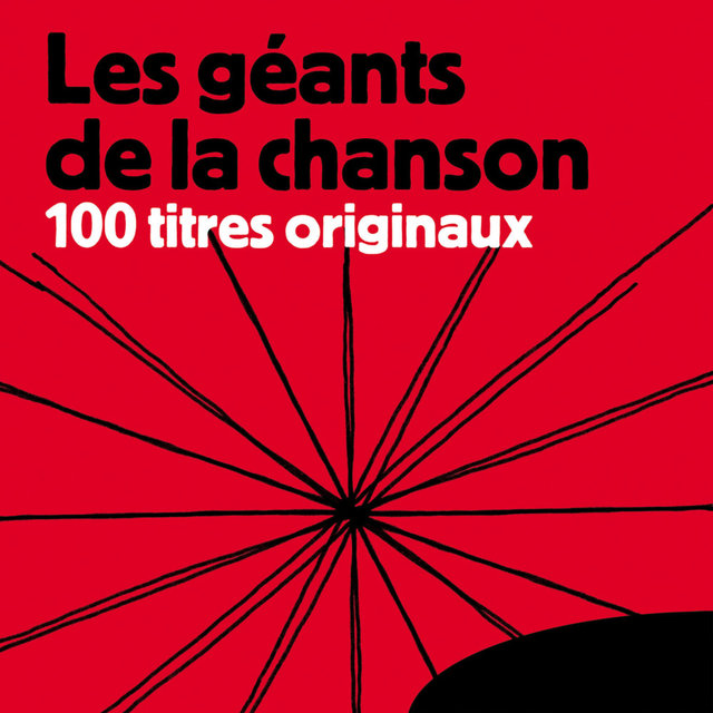 Les géants de la chanson - 100 titres originaux