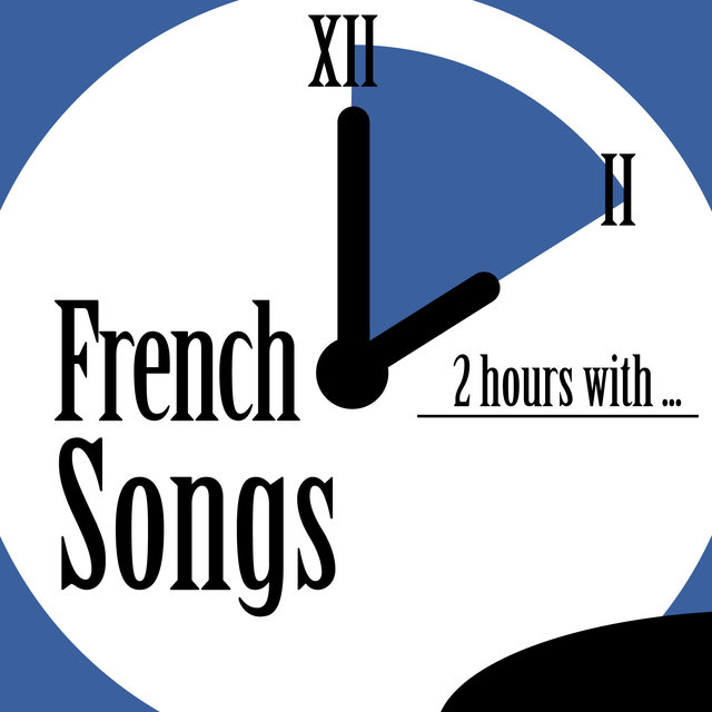 Couverture de 2 Hours With French Songs