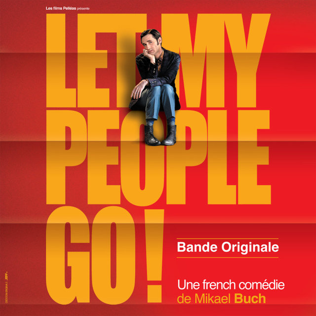 Let My People Go ! (Bande originale du film)